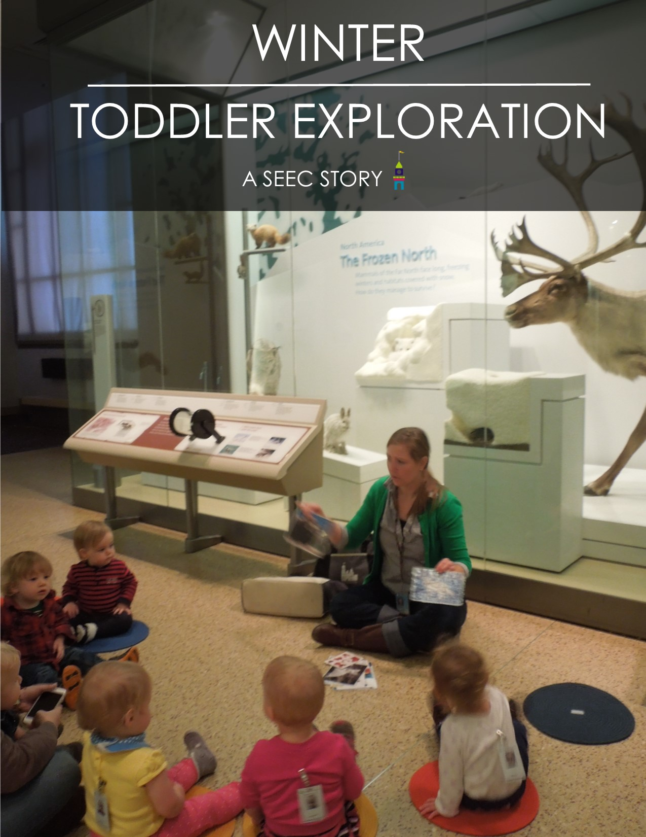 Graphic reading Winter, Toddler Exploration and showing toddler classroom at Natural History Museum.